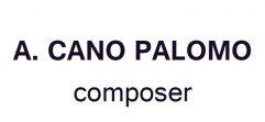 Alejandro Cano Palomo – compositor